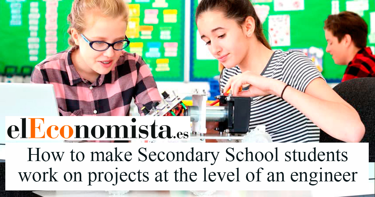 How to make Secondary School students work on projects at the level of an engineer