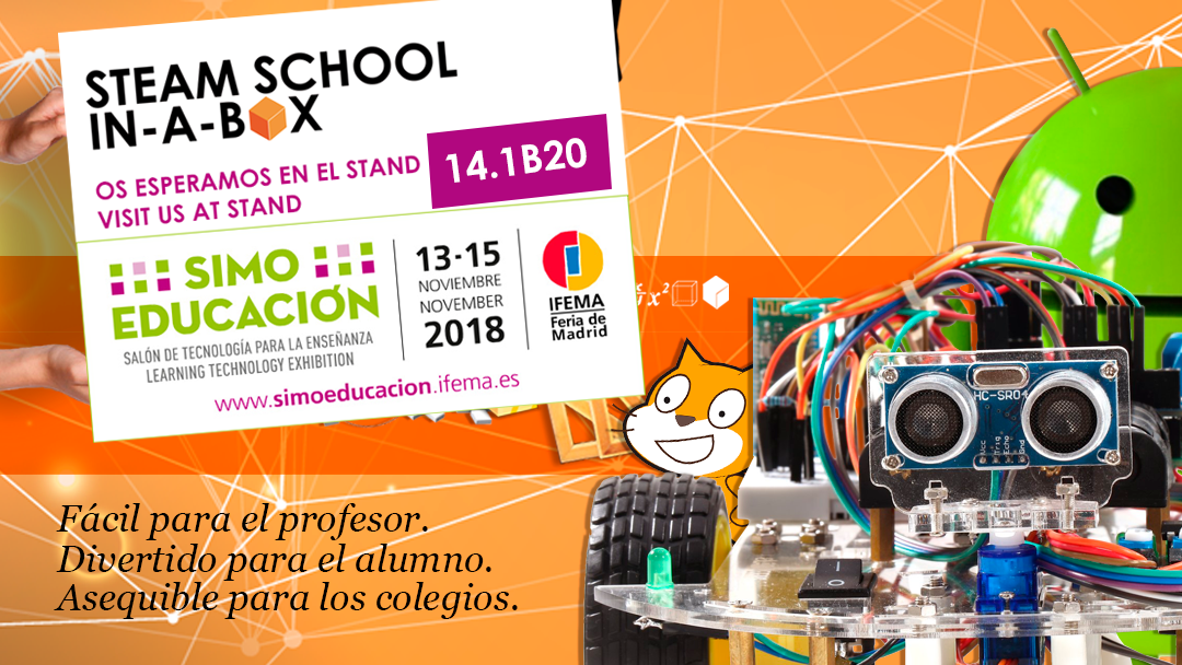 STEAM SCHOOL IN-A-BOX EN SIMO EDUCACIÓN 2018