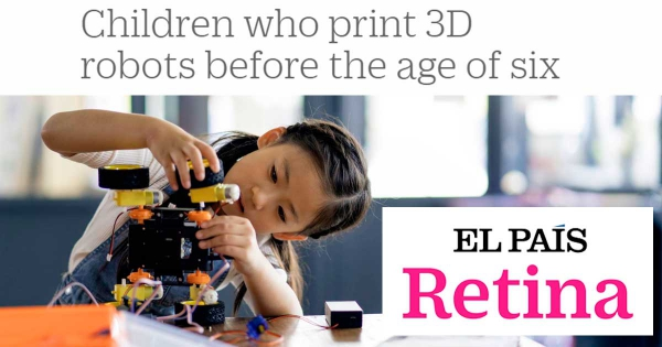Children who print 3D robots before the age of six