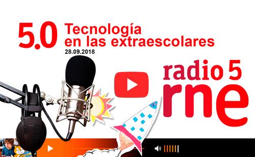 Radio5 RNE – Tecnología en las extraescolares