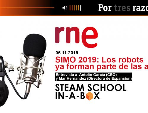 RNE – Por tres razones – SIMO 2019: Los robots ya forma parte de las aulas