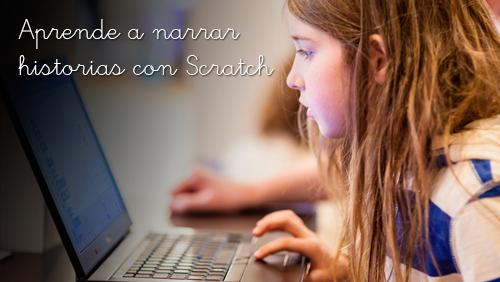 Aprende a narrar historias con Scratch