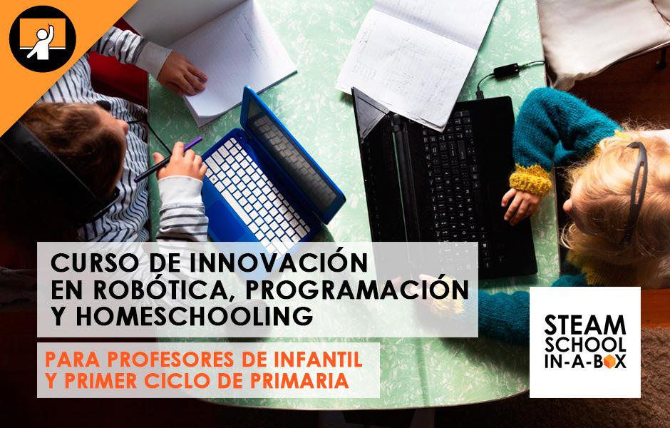 Curso de Innovación en Robótica, programación y homeschooling para profesores (Infantil y Primer Ciclo de Primaria)