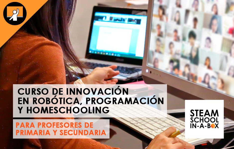 Curso de Innovación en Robótica, programación y homeschooling para profesores (Primaria y Secundaria)