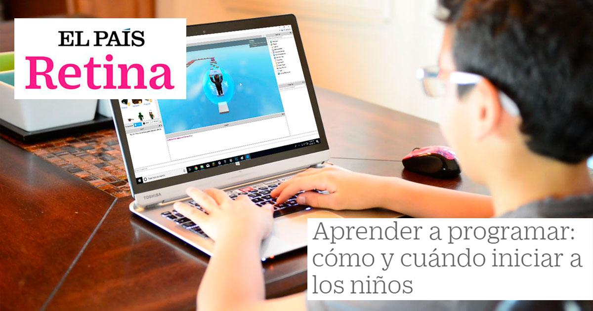 El País Retina: Aprender a programar: cómo y cuando iniciar a los niños
